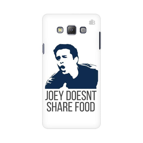 Joey doesnt share food Samsung On 5 Cover