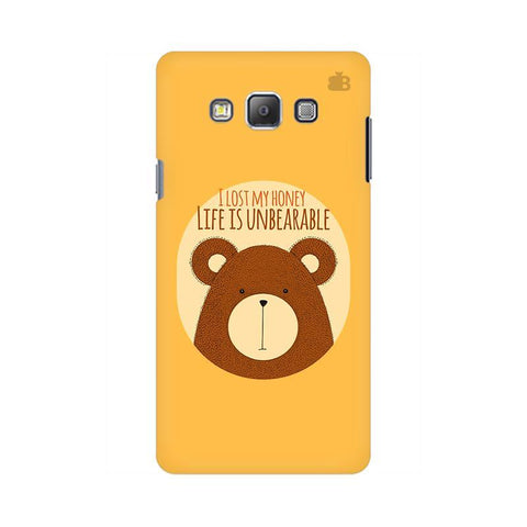 Life is Unbearable Samsung On 5 Cover