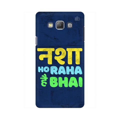 Nasha Bhai Samsung On 5 Cover