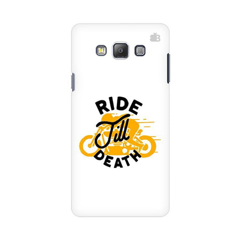Ride Till Death Samsung On 5 Cover