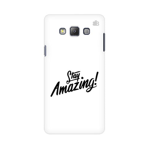 Stay Amazing Samsung On 5 Cover
