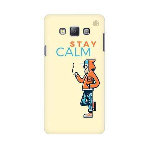 Stay Calm Samsung On 5 Cover