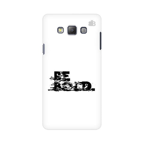 Be Bold Samsung On 7  Pro Cover