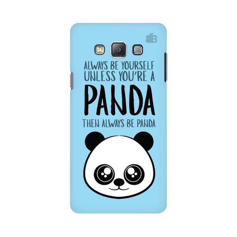 Always be panda Samsung On 7 Cover