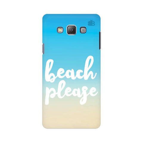 Beach Please Samsung On 7 Cover