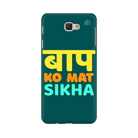 Baap ko mat Sikha Samsung On Nxt Cover