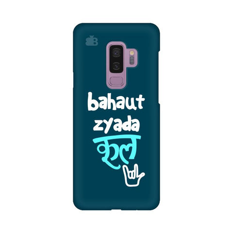 Bahaut Zyada Cool Samsung S9 Plus Cover