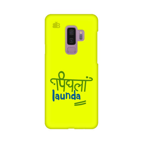 Pighla Launda Samsung S9 Plus Cover