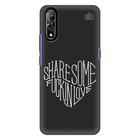 Share Some F Ing Love Vivo S1 Cover