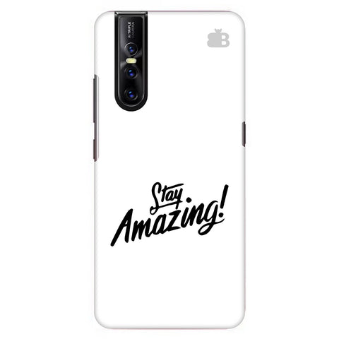 Stay Amazing Vivo V15 Pro Cover