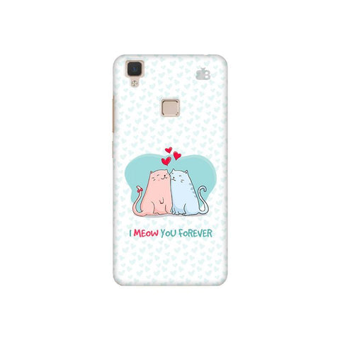 Meow You Forever Vivo V3 Phone Cover