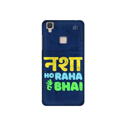 Nasha Bhai Vivo V3 Cover