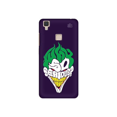 Why So Serious Vivo V3 Phone Cover