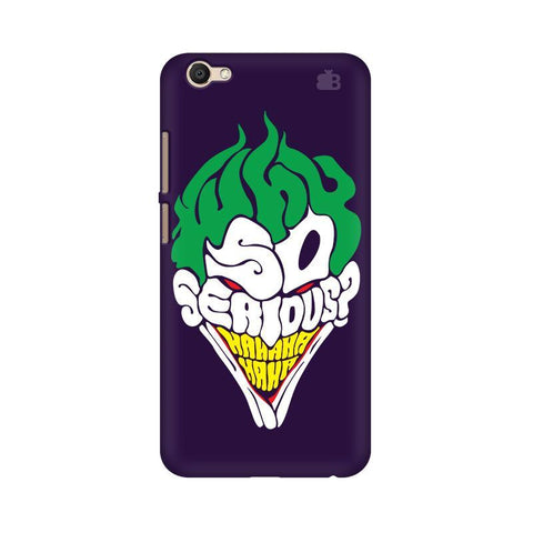 Why So Serious Vivo V5 Plus Phone Cover