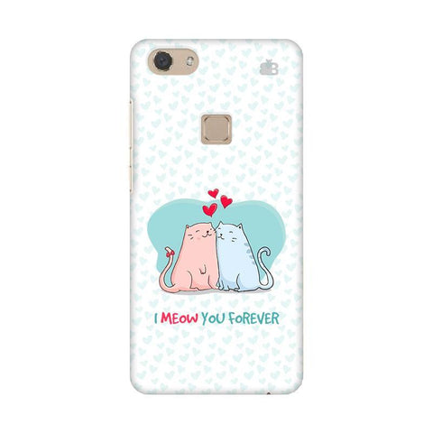 Meow You Forever Vivo V7 Phone Cover