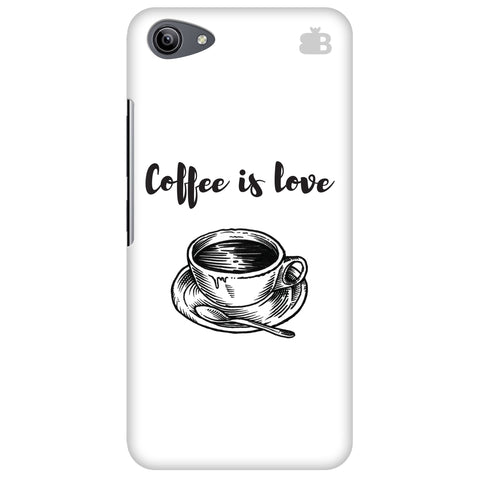 Coffee is Love Vivo Y81i Cover
