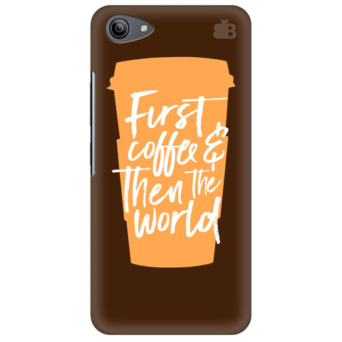 First Coffee Vivo Y81i Cover