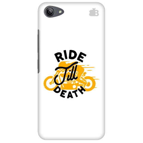 Ride Till Death Vivo Y81i Cover