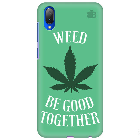 Weed be good Together Vivo Y97 Cover