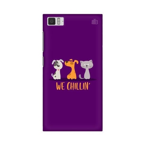 We Chillin Xiaomi Mi 3 Phone Cover
