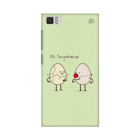You Crack me up Xiaomi Mi 3 Phone Cover