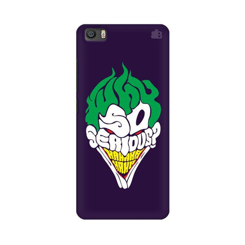 Why So Serious Xiaomi Mi 5 Phone Cover