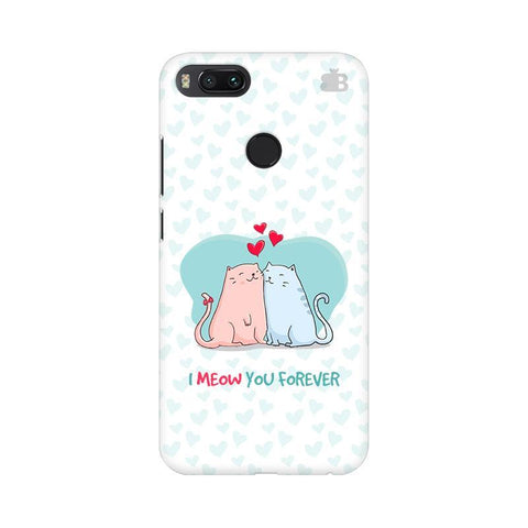 Meow You Forever Xiaomi Mi A1 Phone Cover