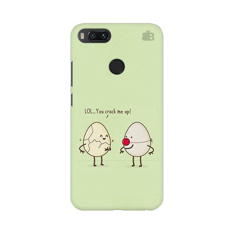 You Crack me up Xiaomi Mi A1 Phone Cover