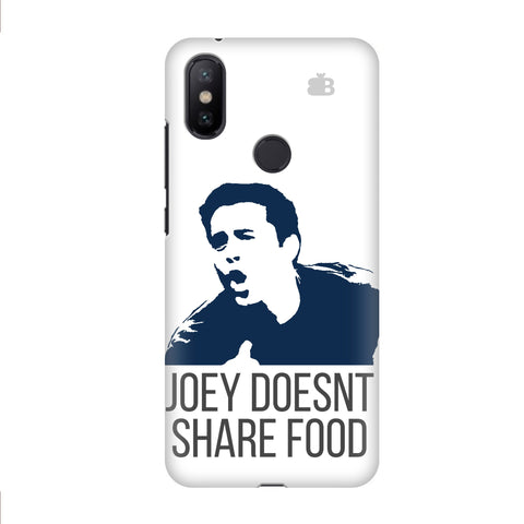 Joey Doesnt Share Food Xiaomi Mi A2 Cover