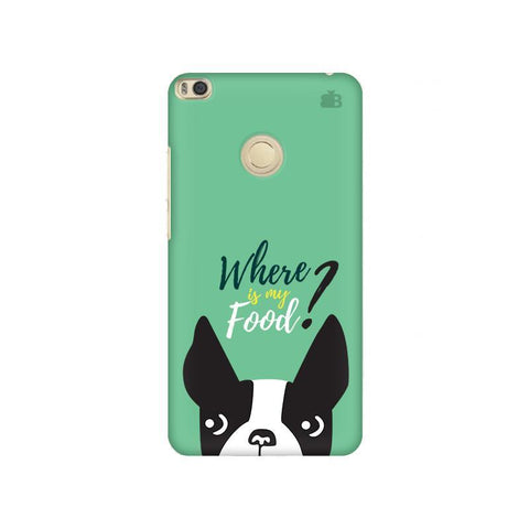 Where is my Food Xiaomi Mi Max 2 Phone Cover