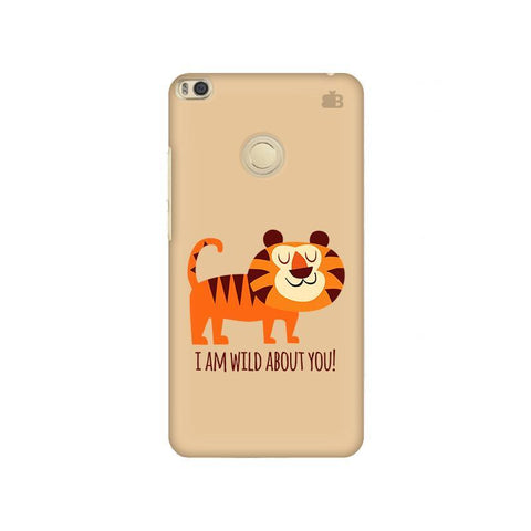 Wild About You Xiaomi Mi Max 2 Phone Cover