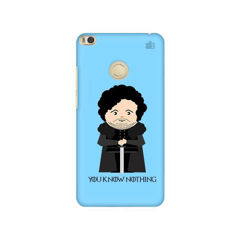 You Know Nothing Xiaomi Mi Max 2 Phone Cover