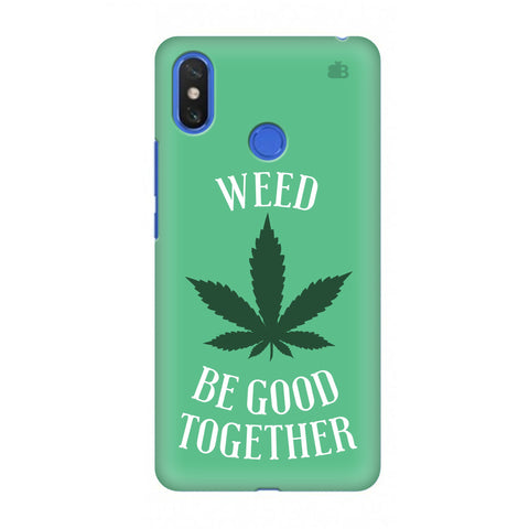 Weed be good Together Xiaomi Mi Max 3 Cover