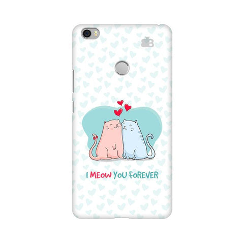 Meow You Forever Xiaomi Mi Max Phone Cover