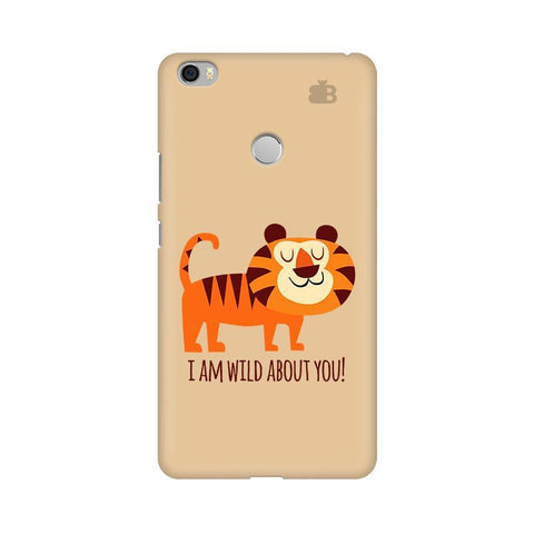 Wild About You Xiaomi Mi Max Phone Cover