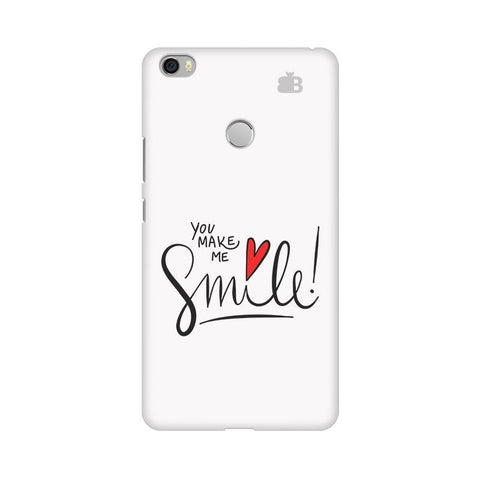 You make me Smile Xiaomi Mi Max Phone Cover