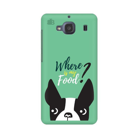Where is my Food Xiaomi Redmi 2s Phone Cover