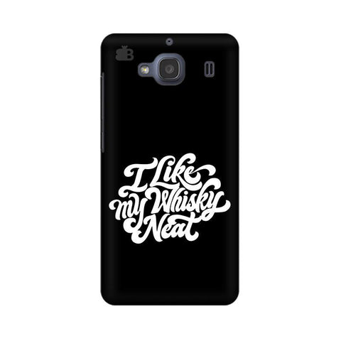Whiskey Neat Xiaomi Redmi 2s Phone Cover