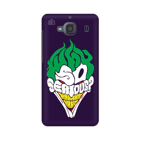 Why So Serious Xiaomi Redmi 2s Phone Cover