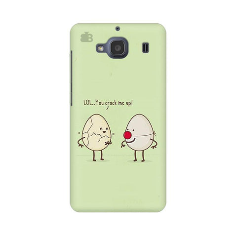 You Crack me up Xiaomi Redmi 2s Phone Cover