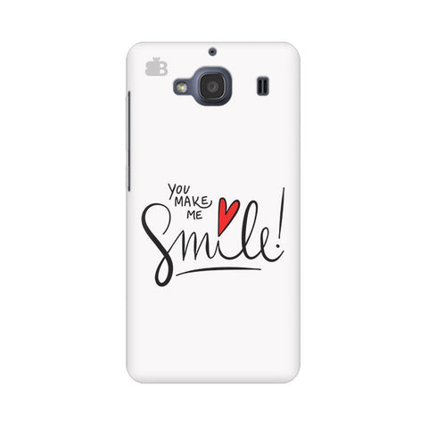 You make me Smile Xiaomi Redmi 2s Phone Cover