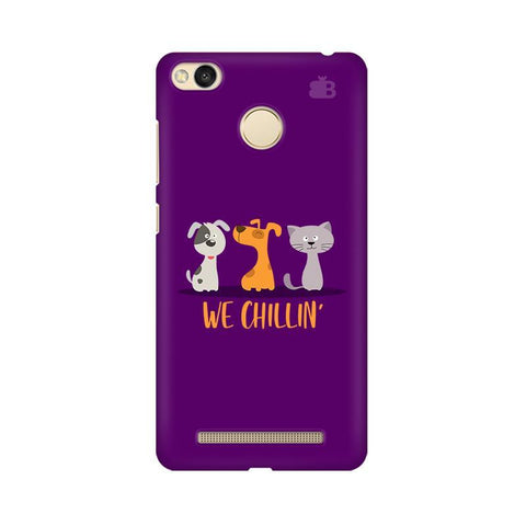 We Chillin Xiaomi Redmi 3s Prime Phone Cover