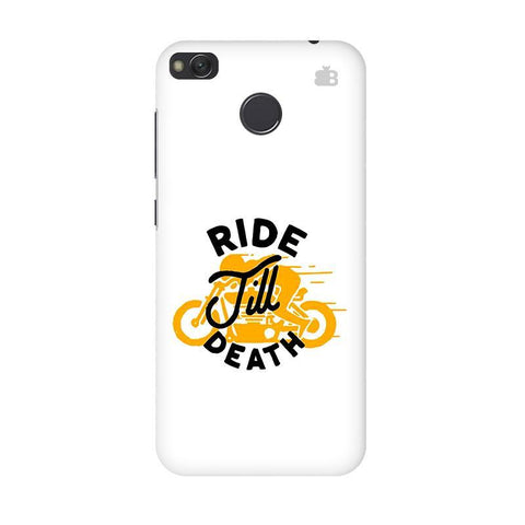 Ride Till Death Xiaomi Redmi 4 Phone Cover