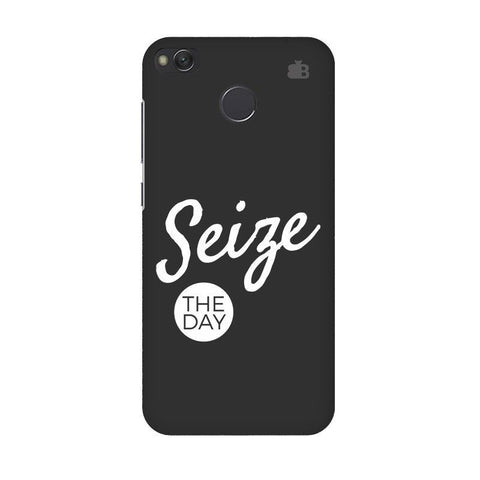 Seize The Day Xiaomi Redmi 4 Phone Cover