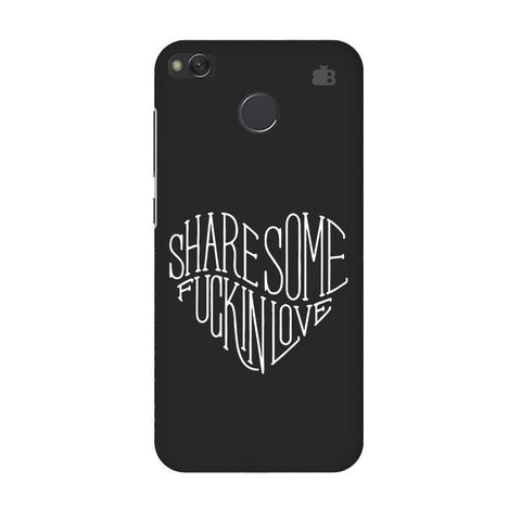 Share Some F'ing Love Xiaomi Redmi 4 Phone Cover
