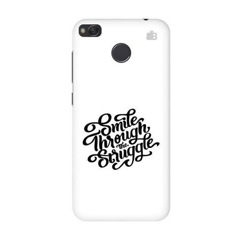 Smile through the Struggle Xiaomi Redmi 4 Phone Cover