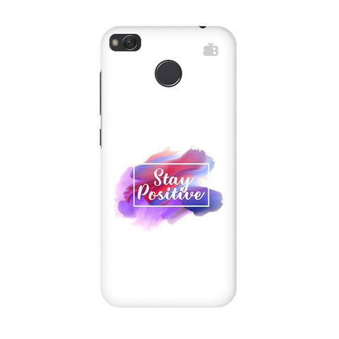 Stay Positive Xiaomi Redmi 4 Phone Cover