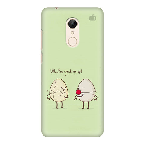 You Crack me up Xiaomi Redmi 5 Cover