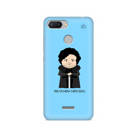 You Know Nothing Xiaomi Redmi 6 Cover