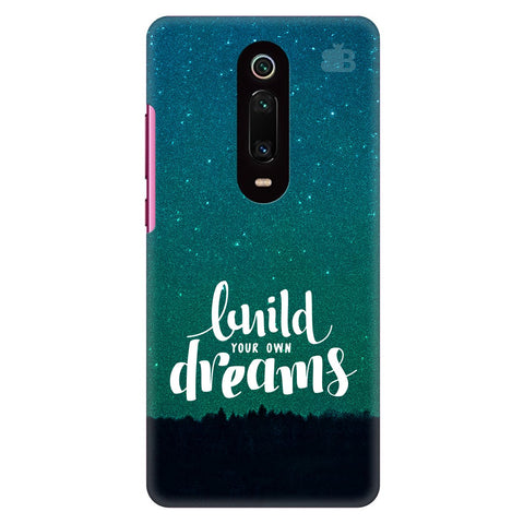 Build Your Own Dreams Xiaomi Redmi K20 Pro Cover